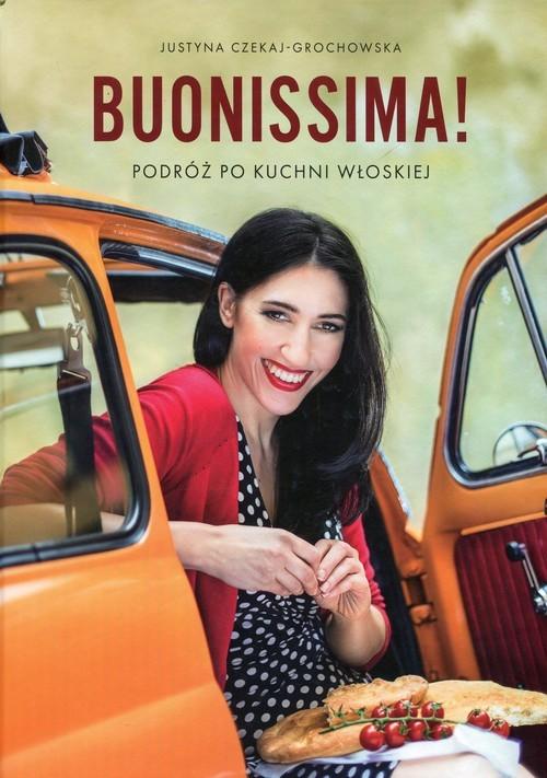 okładka Buonissima Podróż po kuchni włoskiej, Książka   Czekaj-Grochowska Justyna
