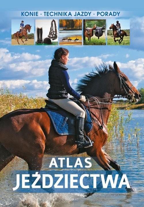 okładka Atlas jeździectwa, Książka | Bojarczuk Jagoda
