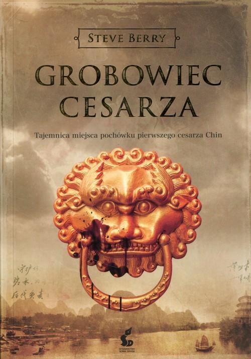 okładka Grobowiec cesarza, Książka | Steve Berry