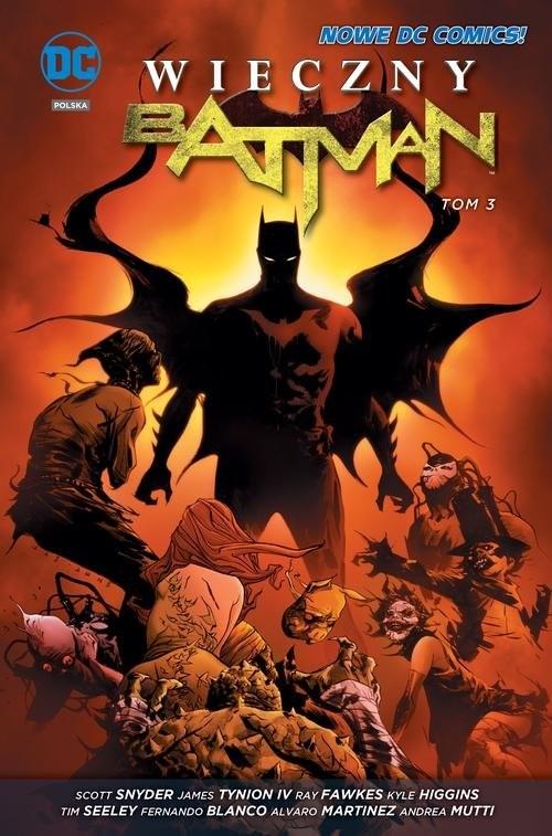 okładka Wieczny Batman Tom 3, Książka | Scott Snyder, James Tynion
