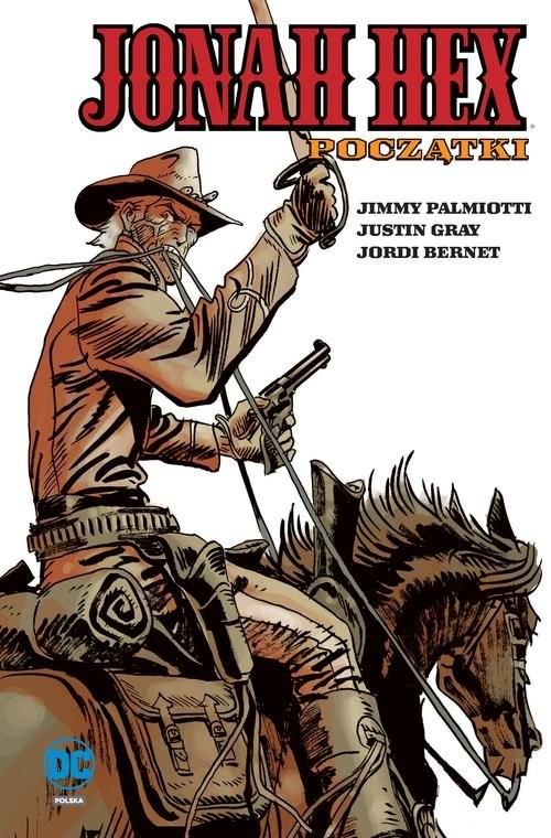 okładka Jonah Hex Początki Tom 3, Książka | Jimmy Palmiotti, Justin Gray