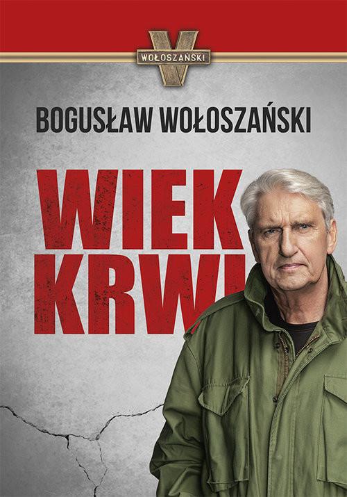 okładka Wiek krwi, Książka | Bogusław Wołoszański