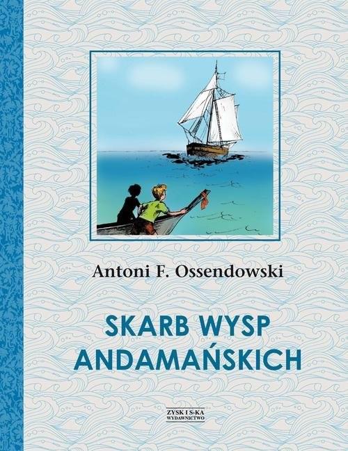 okładka Skarb Wysp Andamańskich, Książka | Antoni Ferdynand Ossendowski