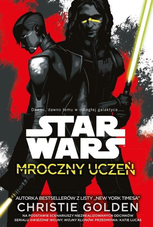 okładka Star Wars Mroczny uczeń, Książka | Christie Golden