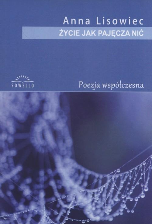 okładka Życie jak pajęcza nić, Książka | Lisowiec Anna