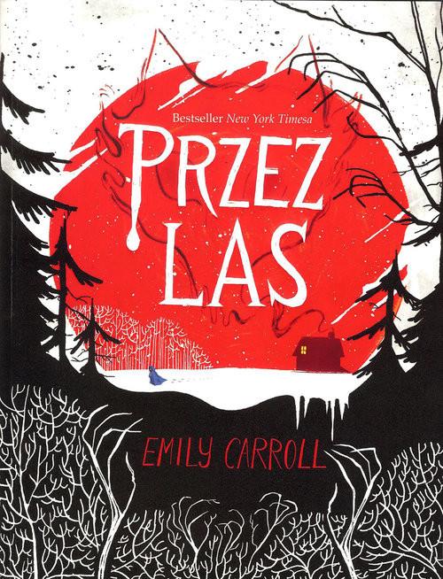 okładka Przez las, Książka | Carrol Emily