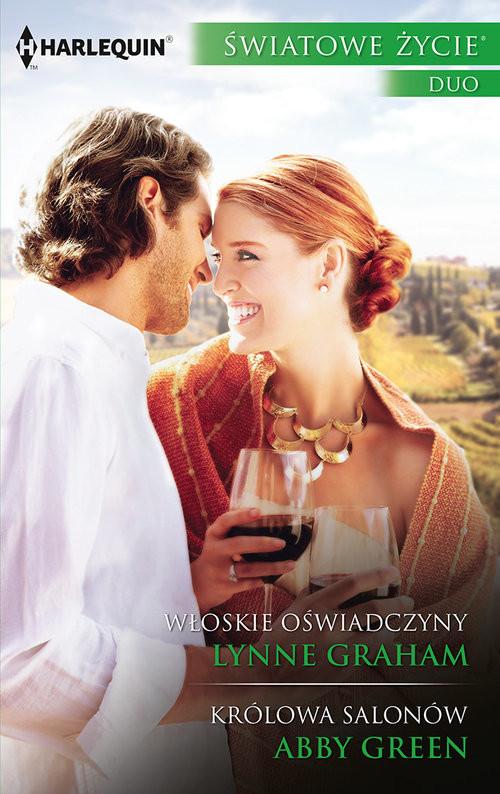 okładka Włoskie oświadczyny, Królowa salonów, Książka | Lynne Graham, Abby Green