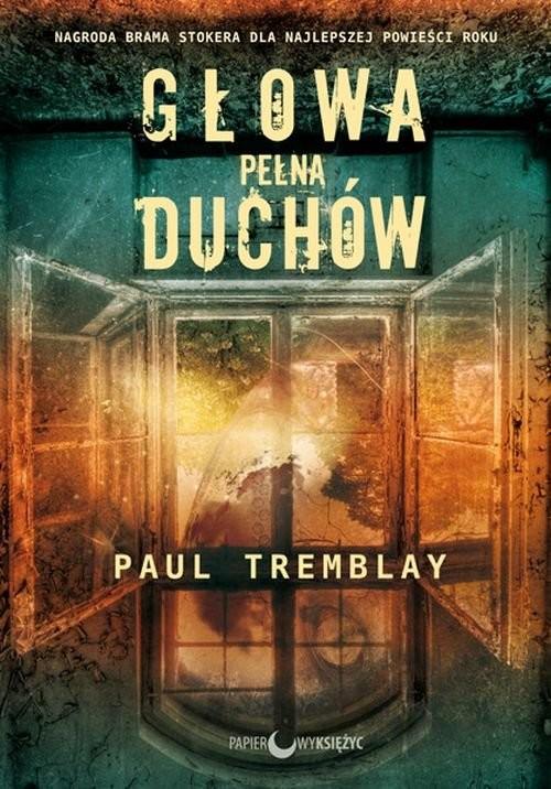 okładka Głowa pełna duchów, Książka | Tremblay Paul