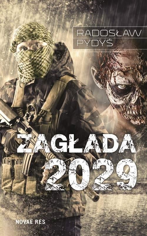 okładka Zagłada 2029, Książka | Radosław Pydyś
