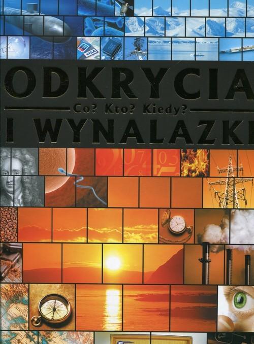 okładka Odkrycia i wynalazki Co Kto Kiedy, Książka |