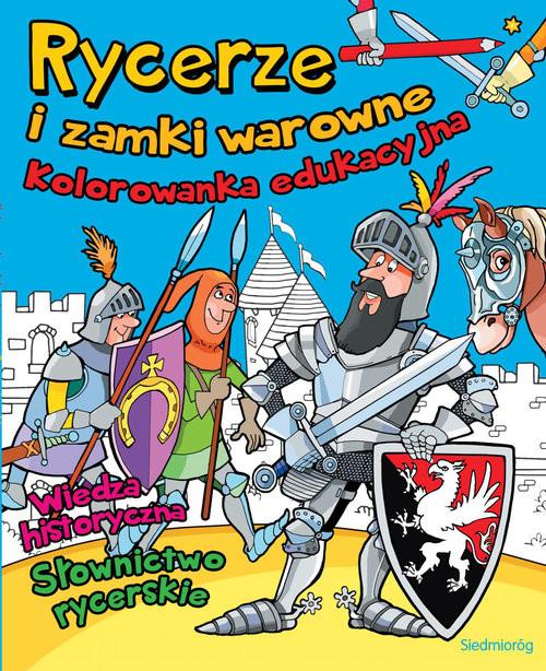 okładka Rycerze i zamki warowne, Książka | Tamara Michałowska