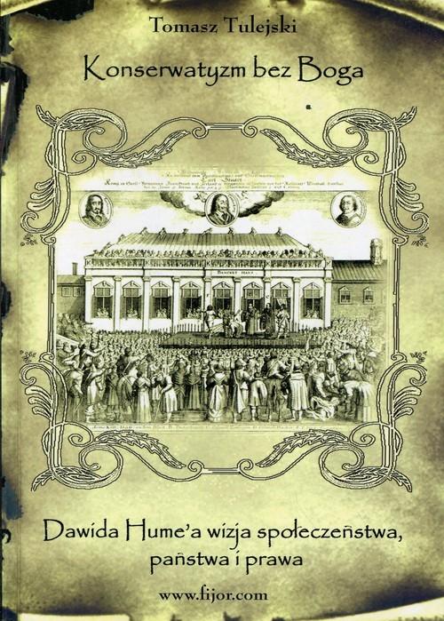 okładka Konserwatyzm bez Boga, Książka | Tulejski Tomasz