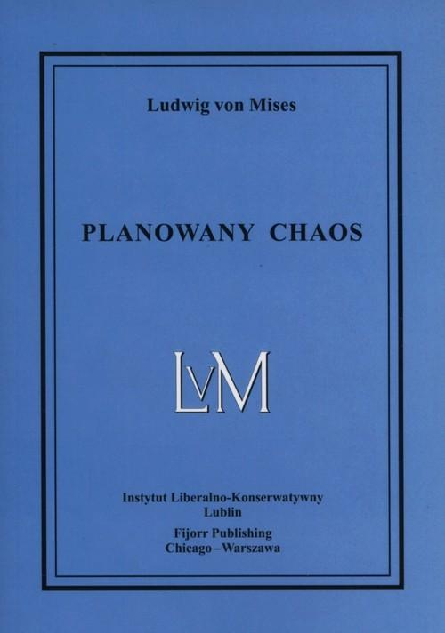 okładka Planowany chaos, Książka | Mises Ludwig