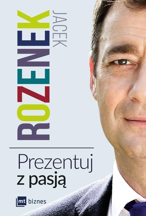 okładka Prezentuj z pasją, Książka | Rozenek Jacek