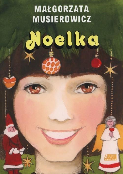 okładka Noelka, Książka | Musierowicz Małgorzata