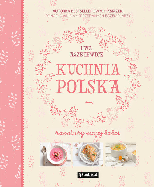 okładka Kuchnia polska Receptury mojej babci, Książka | Aszkiewicz Ewa