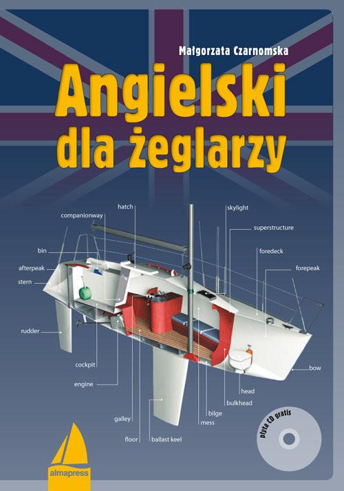 okładka Angielski dla żeglarzy + CD, Książka | Czarnomska Małgorzata