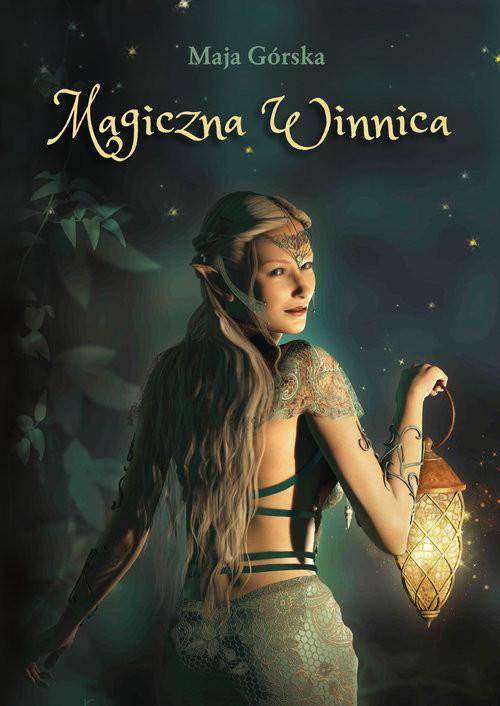 okładka Magiczna Winnica, Książka | Górska Maja