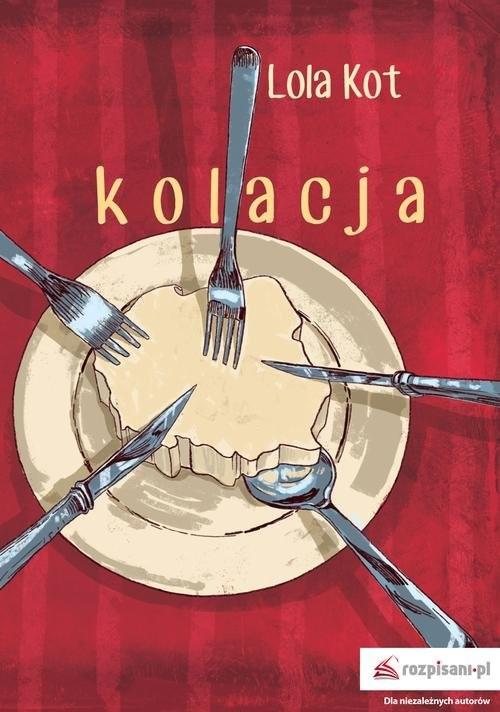 okładka Kolacja, Książka | Kot Lola