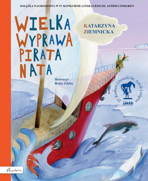 okładka Wielka wyprawa pirata Nata, Książka   Ziemnicka Katarzyna
