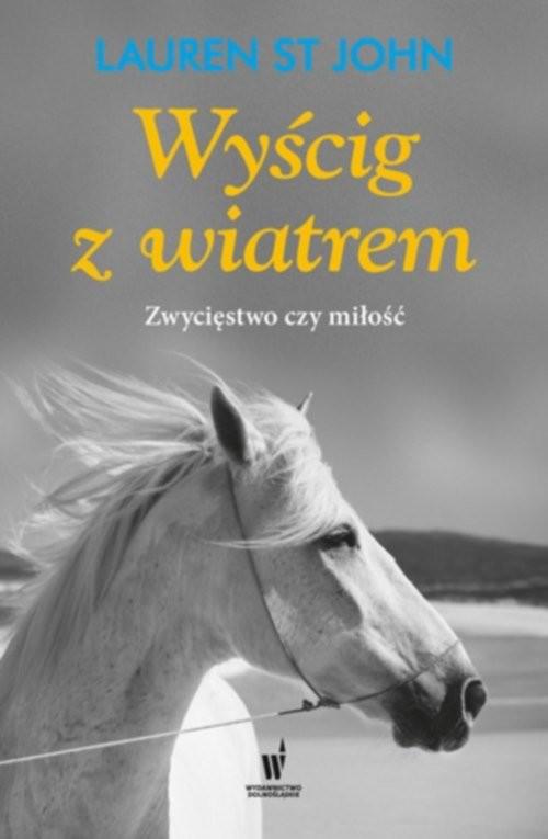 okładka Wyścig z wiatrem, Książka | John Lauren St