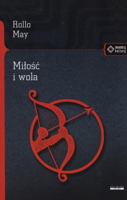 okładka Miłość i wola, Książka | May Rollo