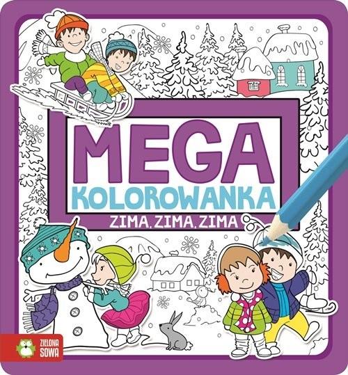 okładka Megakolorowanka Zima, zima, zima, Książka |