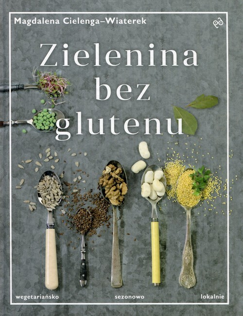 okładka Zielenina bez glutenu, Książka | Cielenga-Wiaterek Magdalena