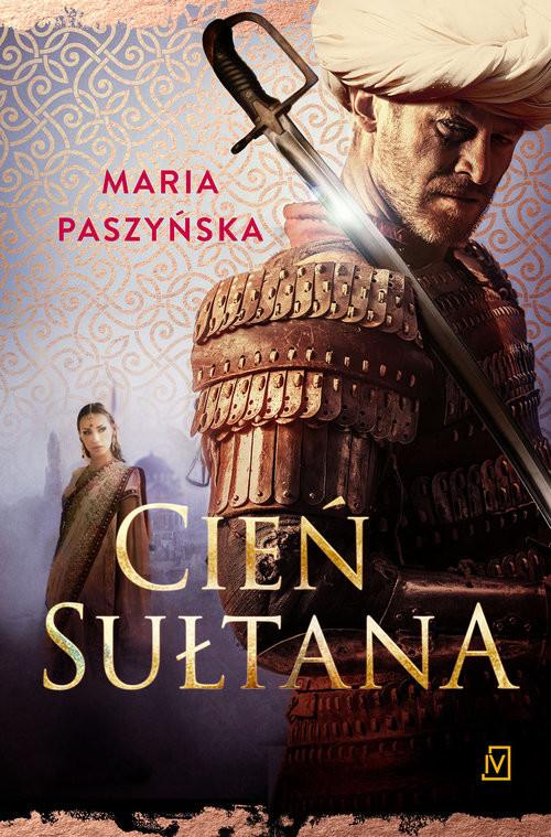 okładka Cień sułtana, Książka | Paszyńska Maria