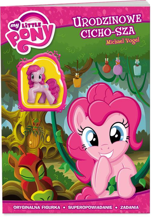 okładka My Little Pony Urodzinowe cicho-sza kuc-203, Książka | Vogel Michael