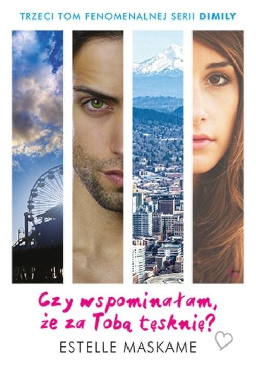 okładka Czy wspominałam że za Tobą tęsknię Tom 3, Książka | Maskame Estelle