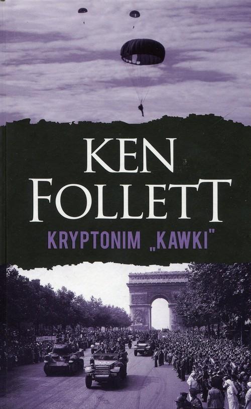 okładka Kryptonim Kawki, Książka | Follett Ken