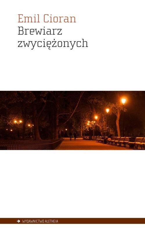 okładka Brewiarz zwyciężonych, Książka | Cioran Emil