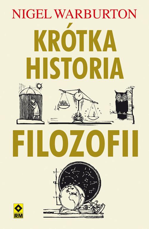 okładka Krótka historia filozofii, Książka | Warburton Nigel