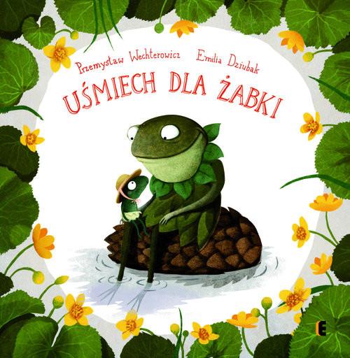 okładka Uśmiech dla żabki, Książka   Przemysław Wechterowicz, Emilia Dziubak