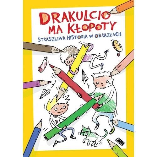 okładka Drakulcio ma kłopoty Straszliwa historia w obrazkach Straszliwa historia w obrazkach, Książka | Magdalena Pinkwart, Sergiusz Pinkwart