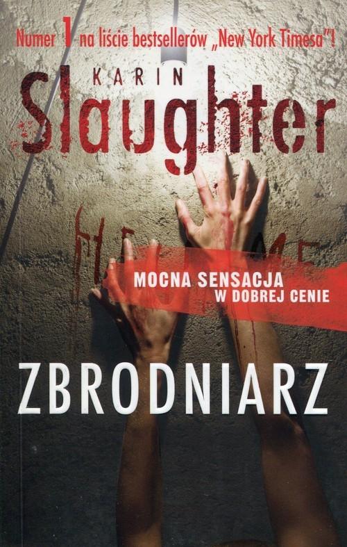 okładka Zbrodniarz, Książka | Slaughter Karin