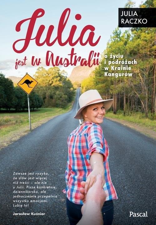 okładka Julia jest w Australii, Książka | Raczko Julia
