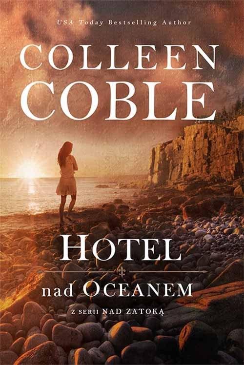okładka Hotel nad oceanem Nad zatoką 1, Książka   Coble Colleen