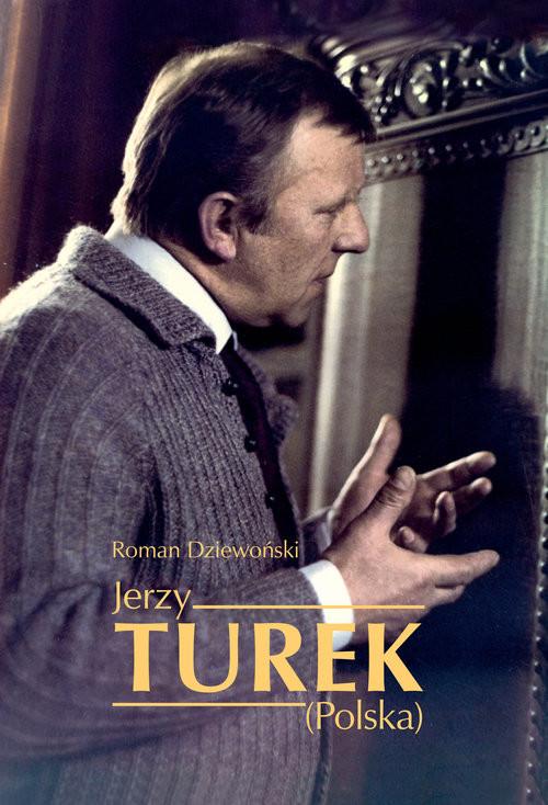 okładka Jerzy Turek (Polska), Książka | Dziewoński Roman