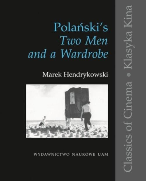 okładka Polańskis Two Men and a Wardrobe, Książka | Hendrykowski Marek