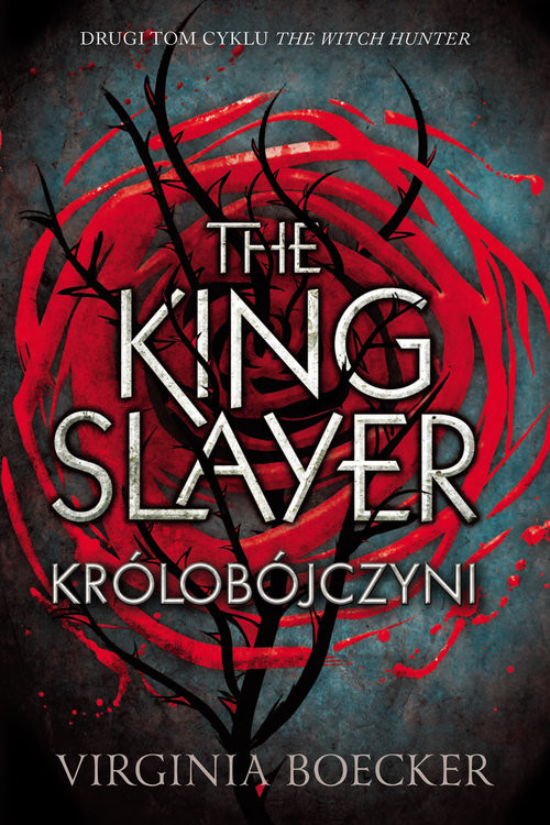 okładka The King Slayer Królobójczyni, Książka   Boecker Virginia