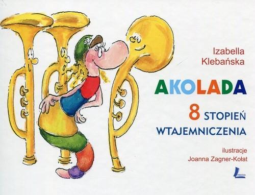 okładka Akolada 8 stopień wtajemniczenia, Książka | Klebańska Izabella
