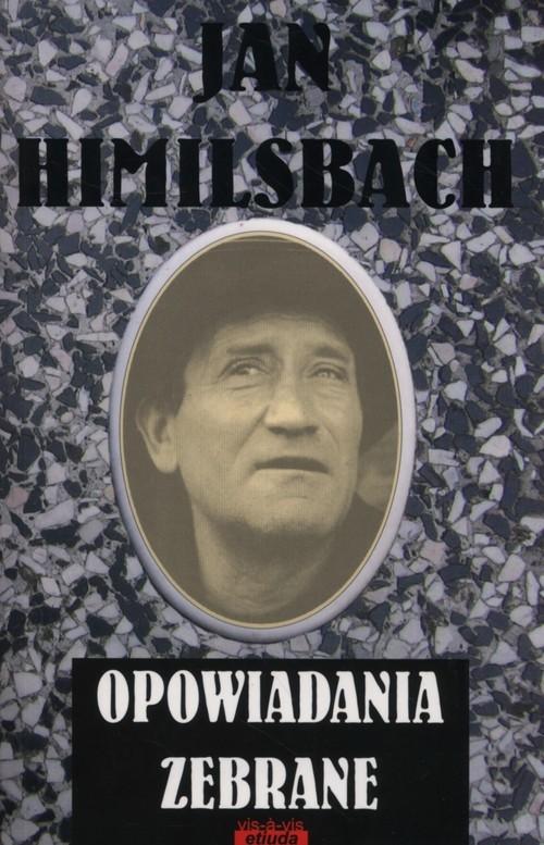 okładka Opowiadania zebrane, Książka | Himilsbach Jan