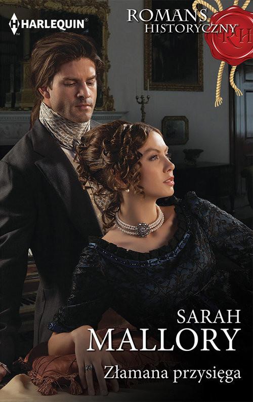 okładka Złamana przysięga, Książka | Sarah Mallory