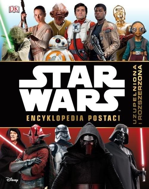 okładka Star Wars Encyklopedia postaci uzupełniona i rozszerzona, Książka | Simon Beecroft