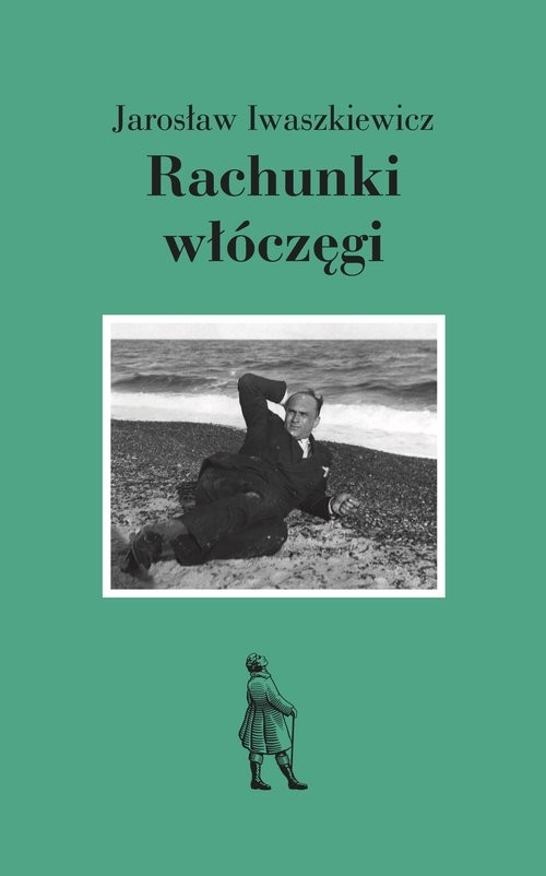 okładka Rachunki włóczęgi, Książka   Jarosław Iwaszkiewicz