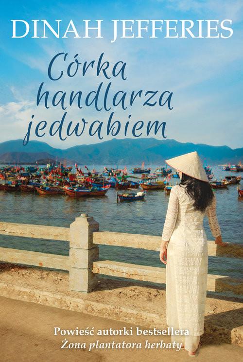 okładka Córka handlarza jedwabiem, Książka | Jefferies Dinah