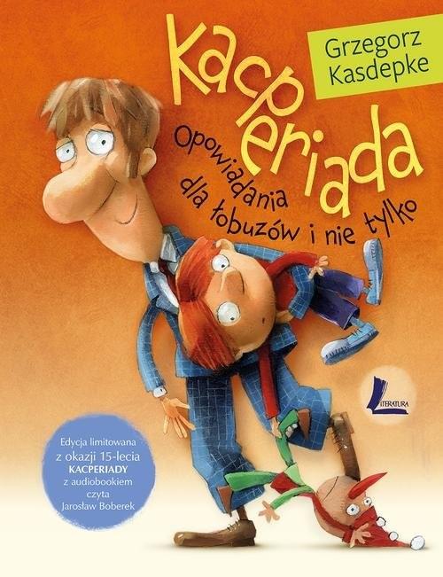 okładka Kacperiada Edycja limitowana, Książka   Kasdepke Grzegorz