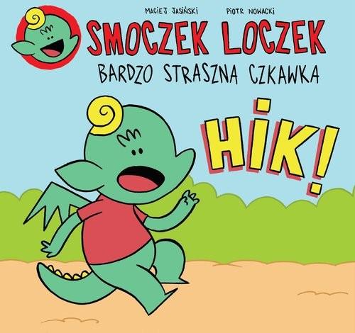 okładka Smoczek Loczek  bardzo straszna czkawka, Książka   Maciej Jasiński